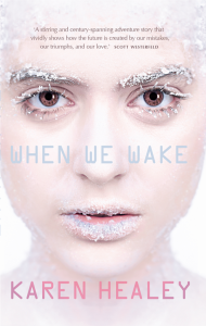 When We Wake Australasian cover