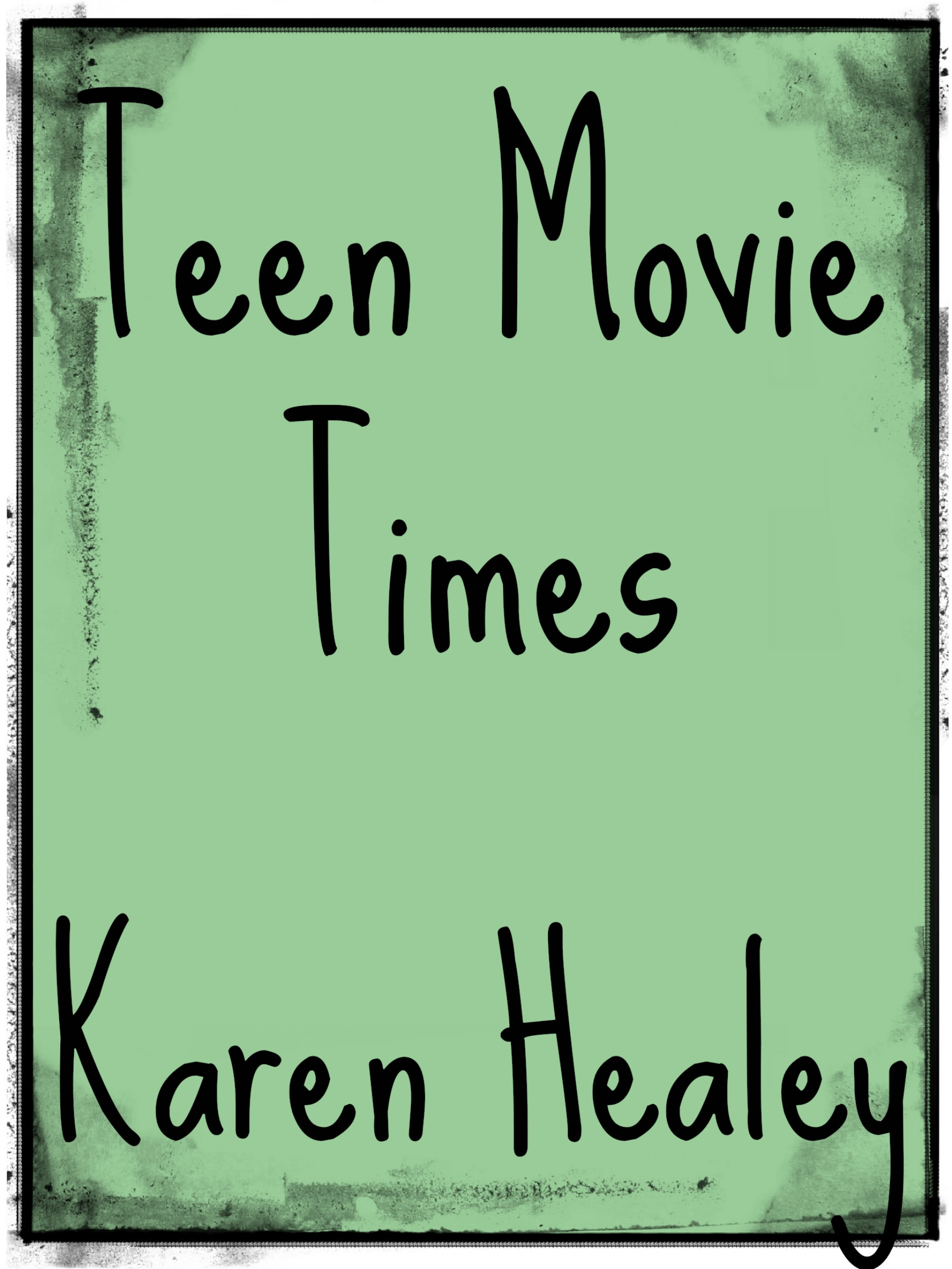 Teen Movie Times: The Ebook!